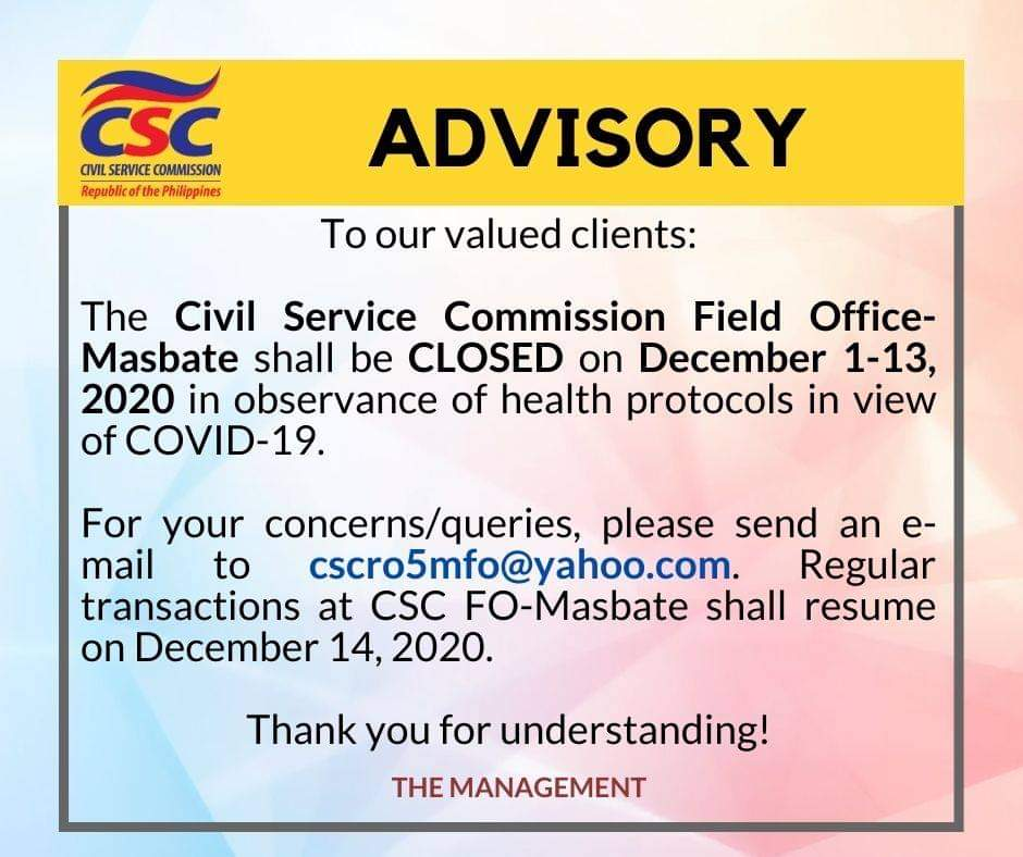CSC FO-Masbate will be closed from December 1-13, 2020 in observance of COVID-19 health protocols.  Email concerns to <span id=